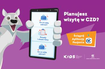 Aplikacja Pacjenta Centrum Zdrowia Dziecka