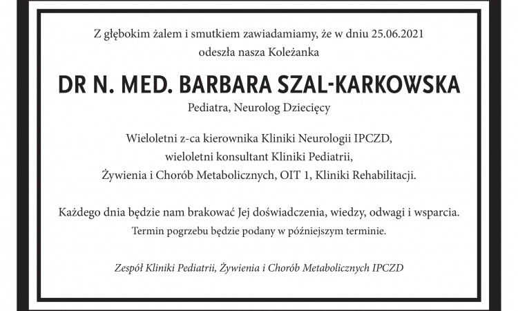 Ś.P. Pani dr n. med. Barbara Szal-Karkowska
